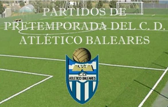 Partidos de pretemporada Atletico Baleares