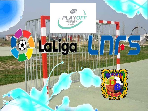LNFS. play off ascenso 2017