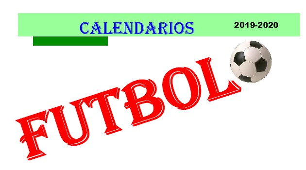 CALENDARIO FUTBOL 2019-20